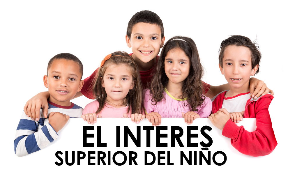 El interés superior del niño, elementos a tomar en cuenta en su análisis