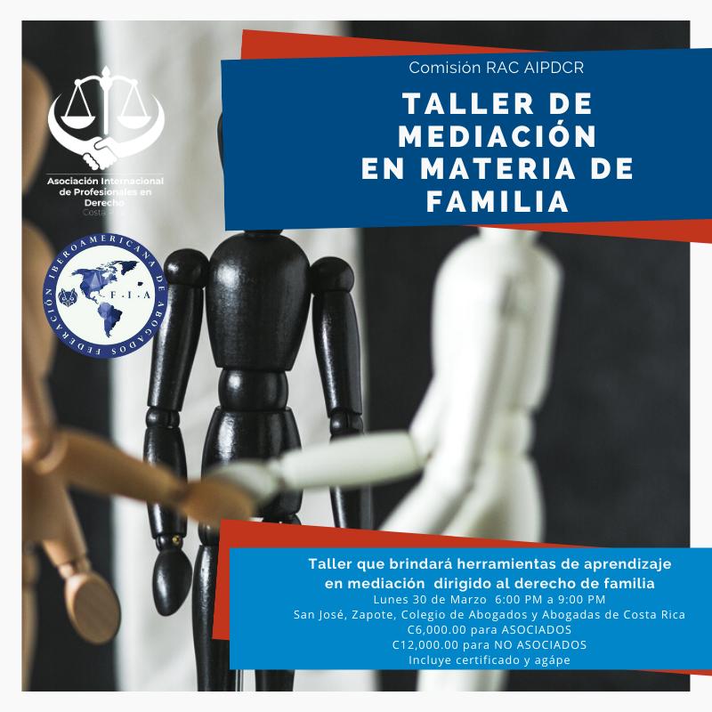 TALLER DE MEDIACIÓN EN MATERIA DE FAMILIA